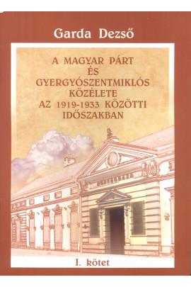 A Magyar Párt és Gyergyószentmiklós közélete