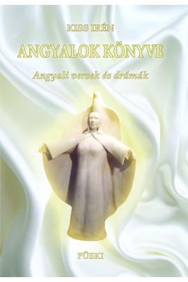 Kiss Irén Angyalok könyve