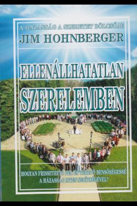 Jim Hohnberger: Ellenállhatatlan szerelemben