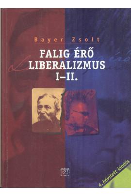 Bayer Zsolt Falig érő liberalizmus