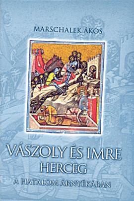 Vászoly és Imre herceg