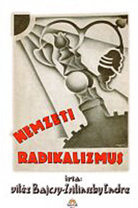 Bajcsy -Zsilinszky Endre: Nemzeti radikalizmus