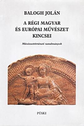 A régi magyar és európai művészet kincsei