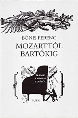 Bónis Ferenc: Mózarttól Bartókig