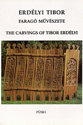 Erdélyi Tibor faragó művészete