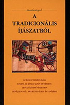 A tradicionális íjászatról - tanulmányok