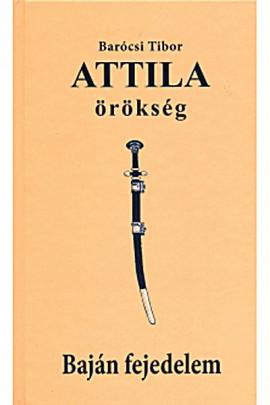Attila örökség