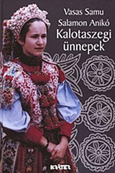 a2d2e5e39b Kalotaszegi ünnepek - Püski Könyv Kiadó