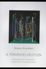 Mayer Erzsébet: A törvényes véletlen