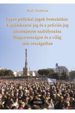 Bódi Stefánia A gyülekezési jog és a petíciós jog
