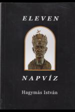 Hagymás István: Eleven napvíz