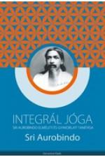 Sri Aurobindo: Inegrál jóga