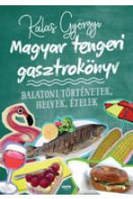Kalas Györgyi: Magyar tengeri gasztrokönyv
