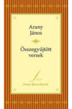 Arany János Összegyűjtött versek