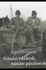 Kunkovács László: Nánási városok, nánási pásztorok