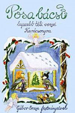 Pósa bácsi legszebb téli versei Karácsonyra