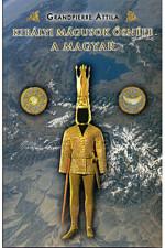 Királyi mágusok ősnépe a magyar