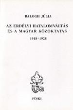 Az erdélyi hatalomváltás és a magyar közoktatás 1918-28