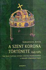A Szent Korona története 1945-1983