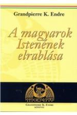A magyarok istenének elrablása