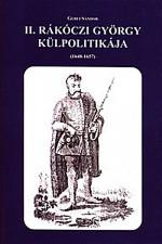 II. Rákóczi György külpolitikája 1648-1657
