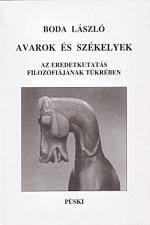 Avarok és székelyek az eredetkutatás filozófiájának tükrében