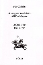 A magyar rovásírás ABC-s könyve
