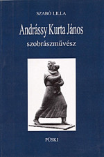 Andrássy Kurta János szobrászművész