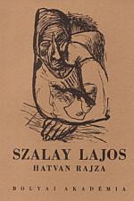 Szalay Lajos hatvan rajza
