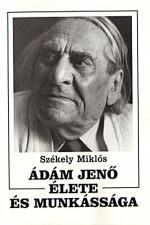 Ádám Jenő élete és munkássága