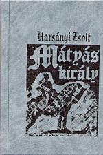 Mátyás király - hasonmás kiadvány