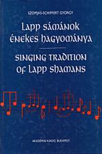 Lapp sámánok énekes hagyománya-Singing tradition of lapp shamans