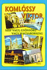 Szép vagy, gyönyörű vagy Magyarország