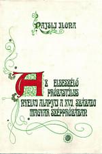 Az elbeszélő prózastílus nyelvi alapjai a XVI. századi magyar szépprózában