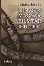 Kincses magyar filmtár 1931-1944