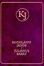 Julianus barát I-II.