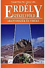 Erdély-Székelyföld - Aranyosszék és vidéke