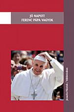 Jó Napot! Ferenc pápa vagyok.