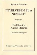 nyelvében él a nemzet' - Csiszoltan tengelyt is verset is dal lett és motor 1-2