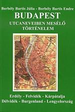 Budapest utcaneveiben mesélő történelem