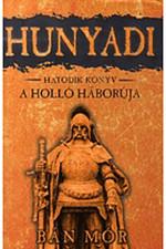 Hunyadi 6. - A holló háborúja