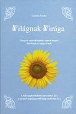 Világnak Virága - A téli napfordulótól (december 21.) a tavaszi napéjegyenlőségig (március 21.)
