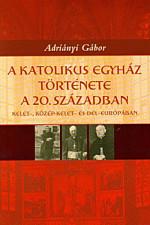A Katolikus Egyház története a 20