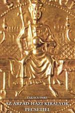 Az Árpád-házi királyok pecsétjei