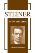 Rudolf Steiner A fény születése