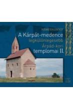 Németh Zsolt: A Kárpát-medence legkülönlegesebb Árpád-kori templomai II.