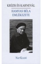Krízis és Karnevál - Hamvas Béla emlékezete