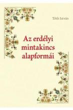 Tóth István: Az erdélyi mintakincs alapformái