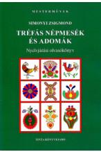 Simonyi Zsigmond: Tréfás népmesék és adomák - Nyelvjárási olvasókönyv