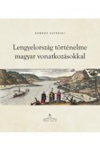 Konrad Sutarski: Lengyelország történelme magyar vonatkozásokkal